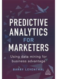 Obálka knihy  Predictive Analytics for Marketers od Leventhal Barry, ISBN:  9780749479930