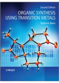 Obálka knihy  Organic Synthesis Using Transition Metals od Bates Roderick, ISBN:  9781119978930