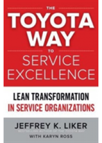 Obálka knihy  Toyota Way to Service Excellence: Lean Transformation in Service Organizations od Liker Jeffrey K., ISBN:  9781259641107