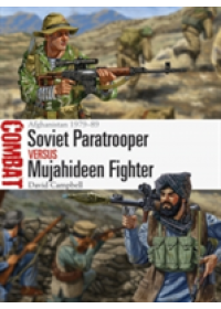 Obálka knihy  Soviet Paratrooper vs Mujahideen Fighter od Campbell David, ISBN:  9781472817648