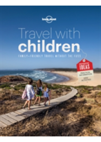 Obálka knihy  Travel with Children od Lonely Planet, ISBN:  9781743607893