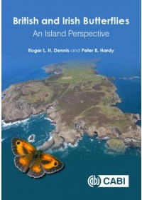 Obálka knihy  British and Irish Butterfli od Dennis Roger L H (Oxford Brookes University Staffordshire University and NERC Centre for Ecology and Hydrology UK), ISBN:  9781786395061