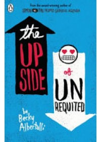 Obálka knihy  Upside of Unrequited od Albertalli Becky, ISBN:  9780141356112