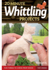 Obálka knihy  20-Minute Whittling Projects od Hindes Tom, ISBN:  9781565238671