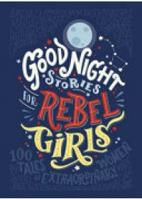 Obálka knihy  Good Night Stories for Rebel Girls od Favilli Elena, ISBN:  9780141986005