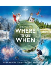 Obálka knihy  Lonely Planet's Where to Go When od Lonely Planet, ISBN:  9781786571939