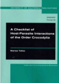 Obálka knihy  Checklist of Host-Parasite Interactions of the Order Crocodylia od Tellez Marisa, ISBN:  9780520098893