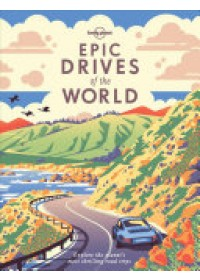 Obálka knihy  Epic Drives of the World od Lonely Planet, ISBN:  9781786578648