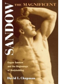 Obálka knihy  Sandow the Magnificent od Chapman David L., ISBN:  9780252073069