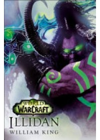 Obálka knihy  World of Warcraft: Illidan od King William, ISBN:  9781785652417