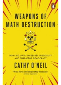 Obálka knihy  Weapons of Math Destruction od O'Neil Cathy, ISBN:  9780141985411