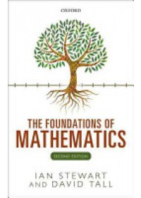 Obálka knihy  Foundations of Mathematics od Stewart Ian (Emeritus Professor University of Warwick), ISBN:  9780198706434
