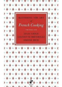 Obálka knihy  Mastering the Art of French Cooking od Child Julia, ISBN:  9780241953396