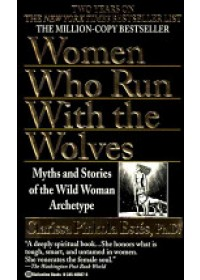 Obálka knihy  Women Who Run with Wolves od Estes Clarissa Pinkola, ISBN:  9780345409874
