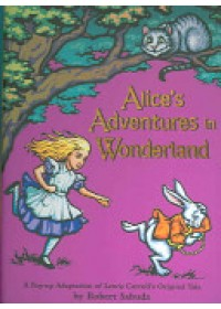 Obálka knihy  Alice's Adventures in Wonderland od Sabuda Robert, ISBN:  9780689837593