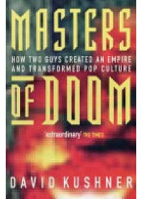 Obálka knihy  Masters of Doom od Kushner David, ISBN:  9780749924898