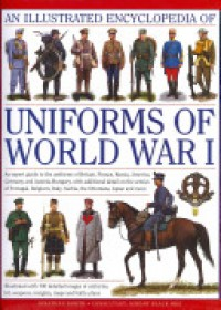 Obálka knihy  Illustrated Encyclopedia of Uniforms of World War I od North Jonathan, ISBN:  9780754823407