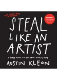 Obálka knihy  Steal Like an Artist od Kleon Austin, ISBN:  9780761169253