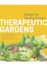Obálka knihy  Therapeutic Gardens od Winterbottom Daniel, ISBN:  9781604694420