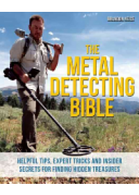 Obálka knihy  Metal Detecting Bible od Neice Brandon, ISBN:  9781612435275