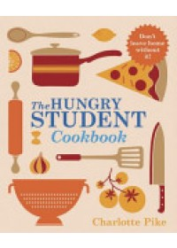 Obálka knihy  Hungry Student Cookbook od Pike Charlotte, ISBN:  9781782060062