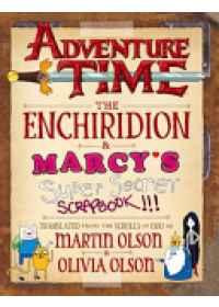 Obálka knihy  Adventure Time - The Enchiridion & Marcy's Super Secret Scrapbook od Olson Martin, ISBN:  9781783299959