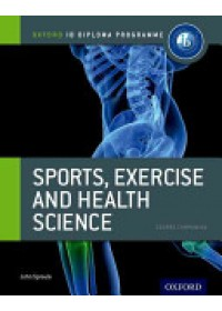Obálka knihy  Ib Sports, Exercise and Health Science Course Book: Oxford Ib Diploma Programme od Sproule John, ISBN:  9780199129690