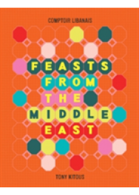 Obálka knihy  Feasts From the Middle East od Kitous Tony, ISBN:  9780008248345