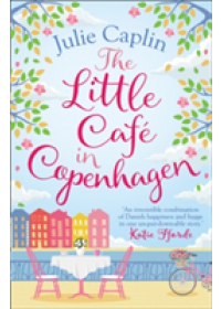 Obálka knihy  Little Cafe in Copenhagen od Caplin Julie, ISBN:  9780008259747