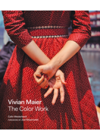 Obálka knihy  Vivian Maier: The Color Work od Westerbeck Colin, ISBN:  9780062795571