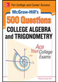 Obálka knihy  McGraw-Hill's 500 College Algebra and Trigonometry Questions: Ace Your College Exams od Schmidt Philip, ISBN:  9780071789554