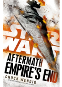 Obálka knihy  Star Wars: Aftermath: Empire's End od Wendig Chuck, ISBN:  9780099594291