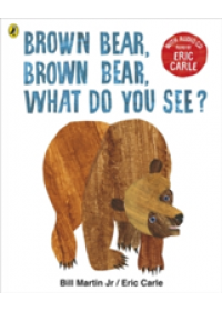Obálka knihy  Brown Bear, Brown Bear, What Do You See? od Carle Eric, ISBN:  9780141379500