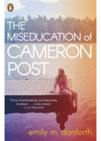 Obálka knihy  Miseducation of Cameron Post od Danforth Emily M., ISBN:  9780141389165