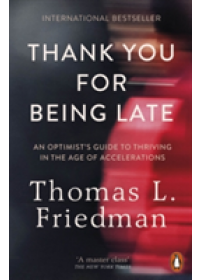 Obálka knihy  Thank You for Being Late od Friedman Thomas L., ISBN:  9780141985756