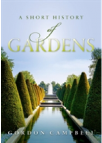 Obálka knihy  Short History of Gardens od Campbell Gordon, ISBN:  9780198784616