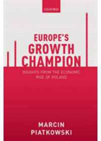Obálka knihy  Europe's Growth Champion od Piatkowski Marcin (Visiting Scholar Harvard University's Center for European Studies; Senior Economist The World Bank), ISBN:  9780198839613