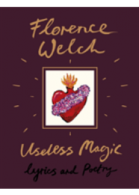 Obálka knihy  Useless Magic od Welch Florence, ISBN:  9780241347935