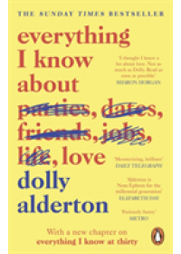 Obálka knihy  Everything I Know About Love od Alderton Dolly, ISBN:  9780241982105