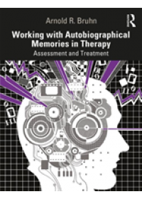 Obálka knihy  Working with Autobiographical Memories in Therapy od Bruhn Arnold R., ISBN:  9780367132927