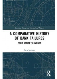 Obálka knihy  Comparative History of Bank Failures od Jonsson Sten (University of Gothenburg Sweden), ISBN:  9780367191092