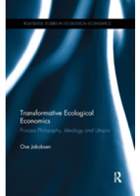 Obálka knihy  Transformative Ecological Economics od Jakobsen Ove (University of Nordland Norway), ISBN:  9780367194178