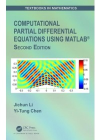 Obálka knihy  Computational Partial Differential Equations Using MATLAB (R) od Li Jichun (University of Nevada-Las Vegas), ISBN:  9780367217747
