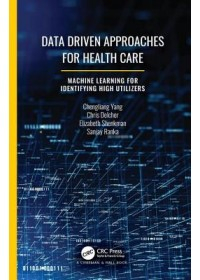 Obálka knihy  Data Driven Approaches for Healthcare od Yang Chengliang, ISBN:  9780367342906