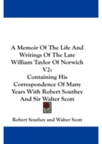 Obálka knihy  Memoir of the Life and Writings of the Late William Taylor o od Southey Robert, ISBN:  9780548185483