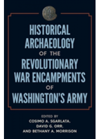 Obálka knihy  Historical Archaeology of the Revolutionary War Encampments of Washington's Army od , ISBN:  9780813056401