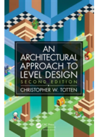 Obálka knihy  Architectural Approach to Level Design od Totten Christopher W. (American University Washington DC USA), ISBN:  9780815361367