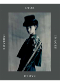 Obálka knihy  Dior Images: Paolo Roversi od Roversi Paolo, ISBN:  9780847862658