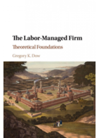 Obálka knihy  Labor-Managed Firm od Dow Gregory K., ISBN:  9781107589650
