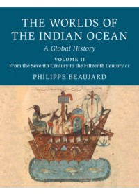 Obálka knihy  Worlds of the Indian Ocean od Beaujard Philippe (Centre National de la Recherche Scientifique (CNRS) Paris), ISBN:  9781108424653